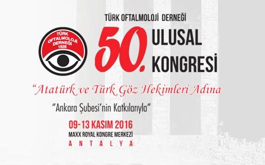Türk Oftalmoloji Derneği 50. Ulusal Kongresi